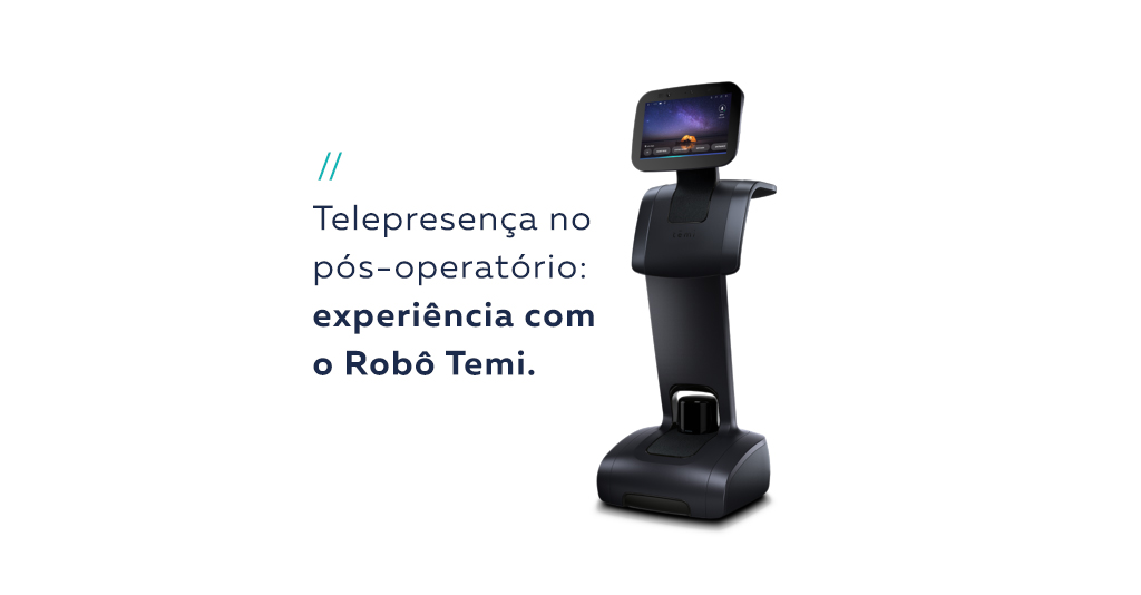 """à direita, imagem de um robô de telepresença. Ao lado, inserção de texto """"telepresença no pós operatório"""""""