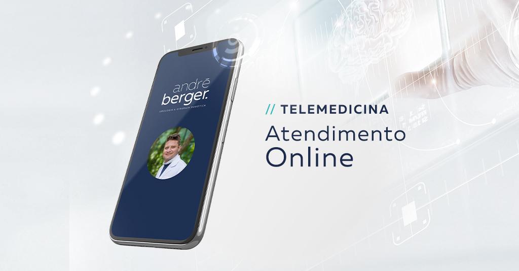 """Imagem de um celular, com a foto do Dr. André Berger no centro, com o texto ao lado """"telemedicina: atendimento online"""""""